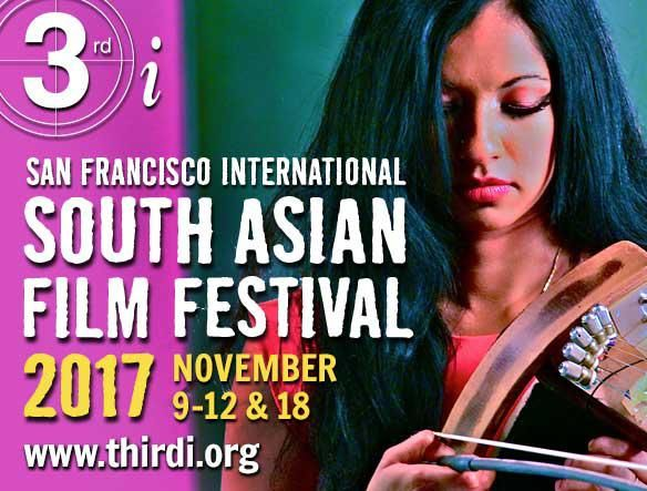 3rd San Francisco International South Asian Film Festival 2017 Schedule 	Thu, 09 Nov 2017 - Sat, 18 Nov 2017   Venue 	The Castro Theater, SF, New People Cinema, SF, Cine Arts Palo Alto
