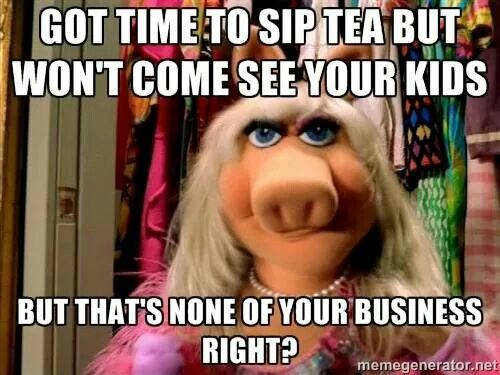 Miss piggy and kermit meme but that's none of my business