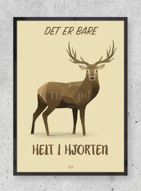 Hjorten - sjove plakater med tekst designet af hipd