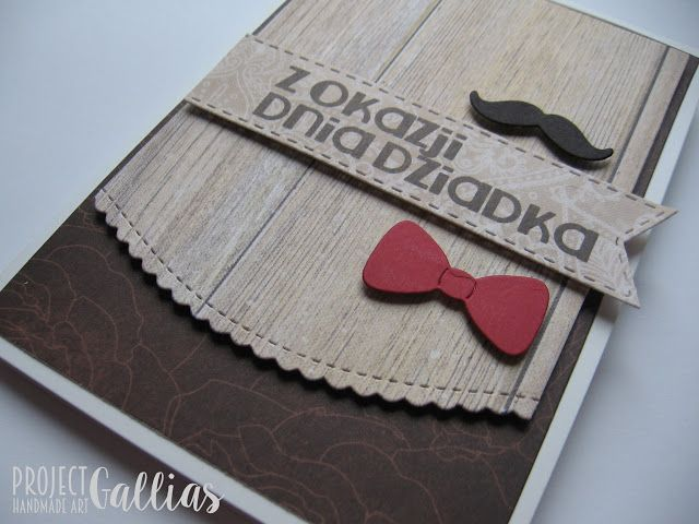 ProjectGallias: Kartka z okazji dnia dziadka, z wąsem i muszką, #projectgallias, kartka, dzień dziadka, grandpa, grandpa's day, wąsy, agateria, stempel,