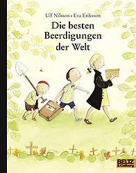 Die besten Beerdigungen der Welt, Ulf Nilsson, Eva Eriksson  BELTZ