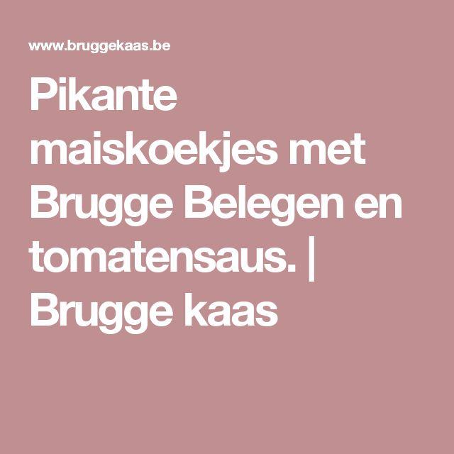 Pikante maiskoekjes met Brugge Belegen en tomatensaus.   Brugge kaas