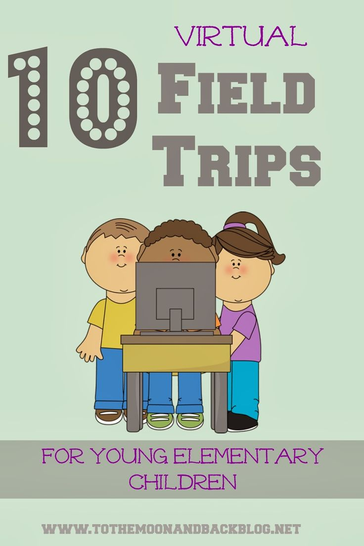 10 Best Virtual Field Trips for Young Elementary Children .. Nice Idea