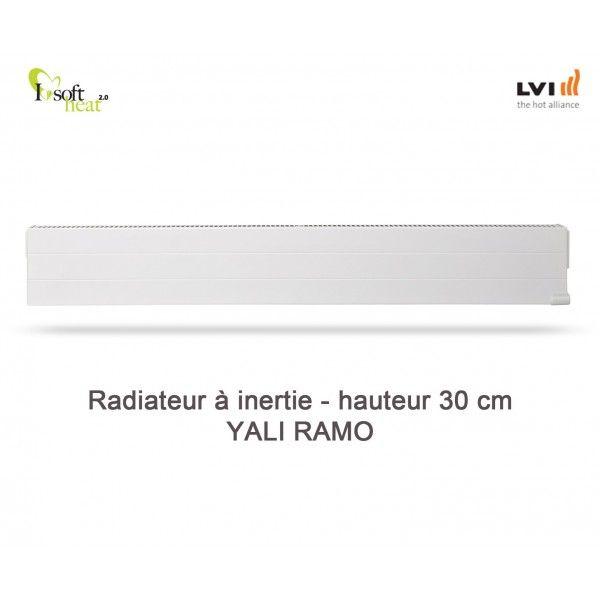 Radiateur LVI YALI Ramo Plinthe - radiateur electrique à inertie fluide hauteur 30cm - Vita Habitat