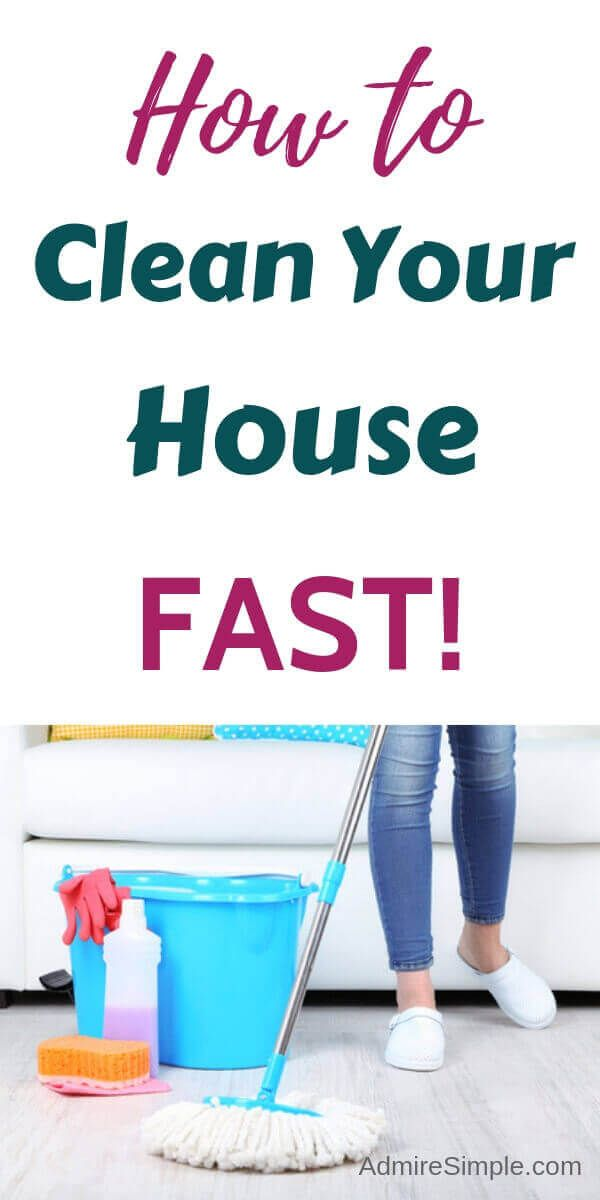 How To Clean Your House Fast And Efficiently Cleaning