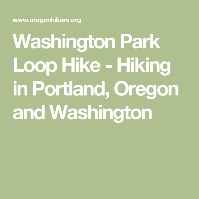 Washington Park Loop Hike - Hiking in Portland, Oregon and Washington