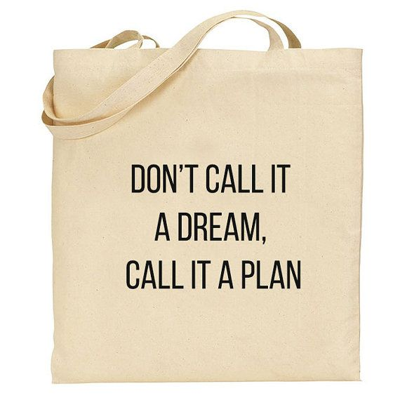 "Cotton tote bag foldable shopping bags shoulder tote bags fold away canvas shopping bag ""Don't call it a dream call it a plan"""