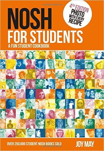 Nosh for Students - A Fun Student Cookbook - Photo with Every Recipe: Amazon.co.uk: Joy May, Ron May: 9780956746474: Books