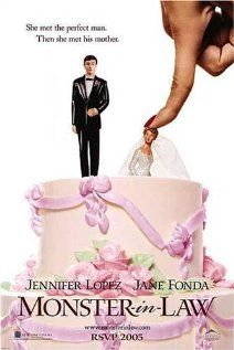 Monster-in-Law (2005)  The love life of Charlotte is reduced to an endless string of disastrous blind dates, until she meets the perfect man, Kevin. Unfortunately, his merciless mother will do anything to destroy their relationship.