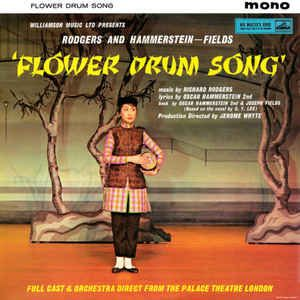 Rodgers & Hammerstein - Fields*, Full Cast And Orchestra Direct From The Palace Theatre London* - Flower Drum Song (Vinyl, LP, Album) at Discogs