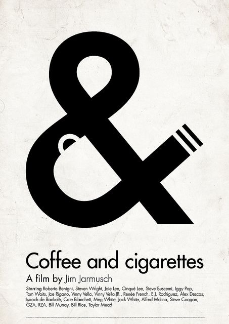 Even though I'm not a smoker or a drinker, this one is a classic! Great minimalist illustration of the title Coffee & Cigarettes.