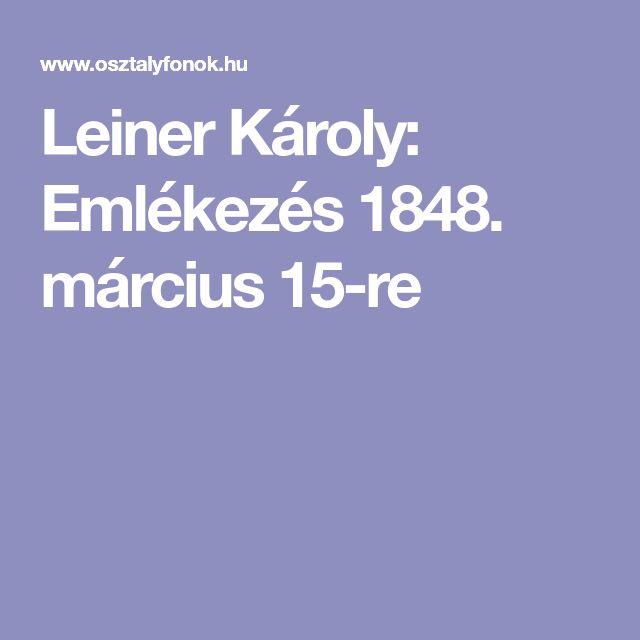 Leiner Károly: Emlékezés 1848. március 15-re