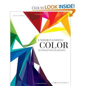 Understanding Color An Introduction For Designers Linda Holtzschue Astore Graphic Design BooksColor TheoryRead