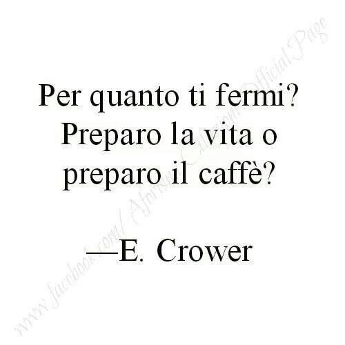 HO FINITO IL CAFFE'