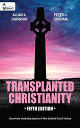 Transplanted Christianity by Allan K. Davidson and Peter J. Lineham