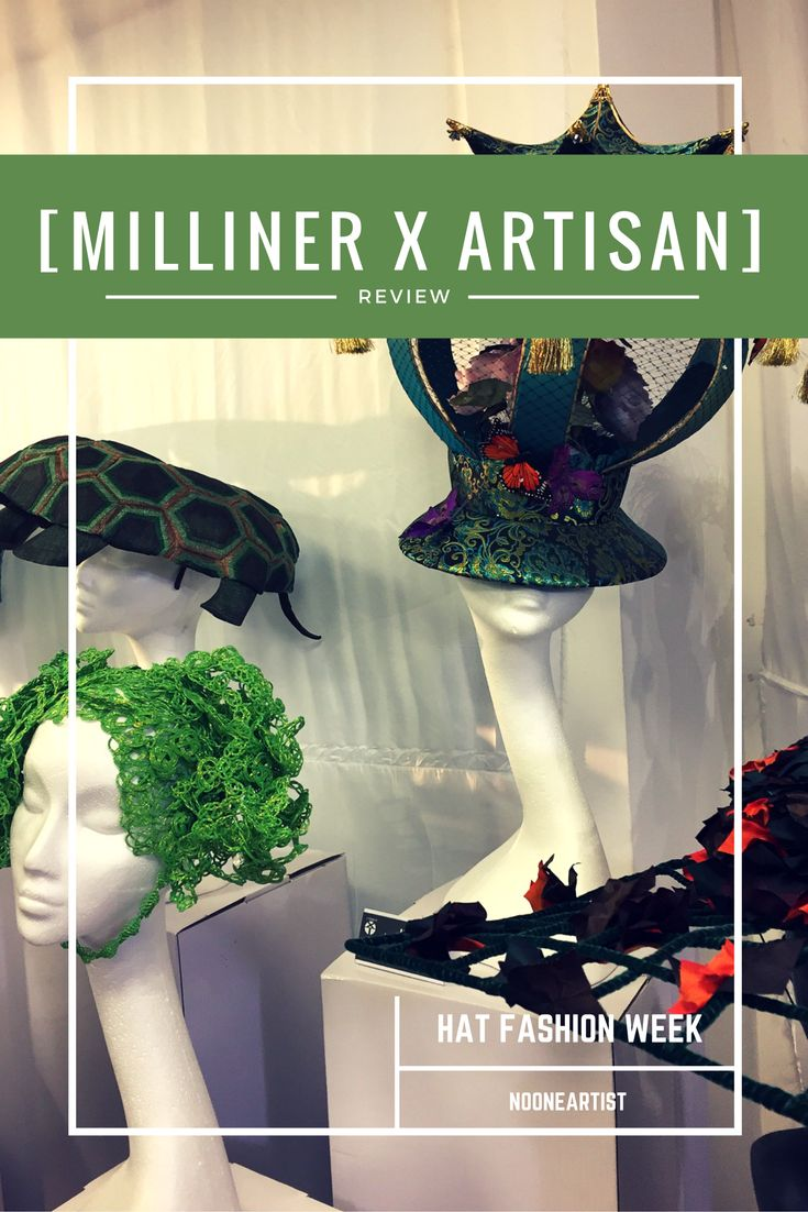 2016 London Hat Week Official Exhibition. Check new fashion events on >>> nooneartist.wordpress.com
