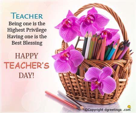Teacher being one is the highest privilege Happy Teachers' Day