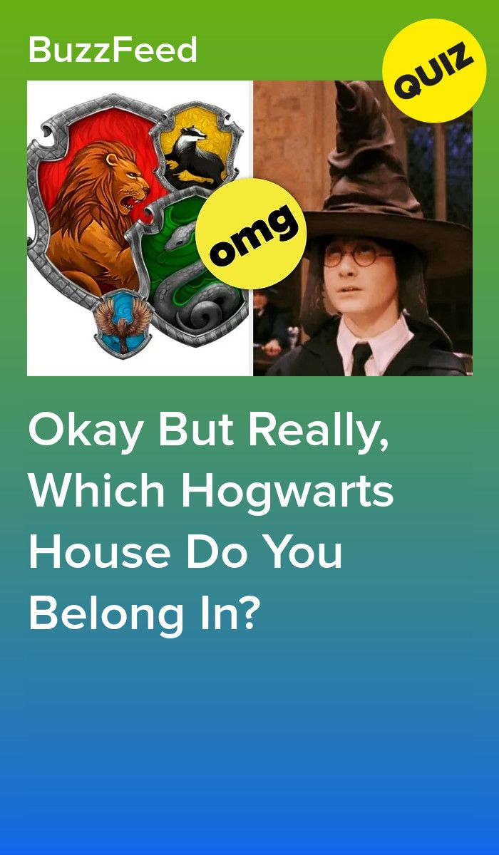 Okay But Really Which Hogwarts House Do You Belong In Harry Potter House Quiz Interesting Quizzes Which Hogwarts House