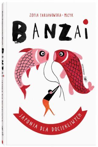 Banzai. Japonia dla dociekliwych - Ryms - kwartalnik o książkach dla dzieci i młodzieży