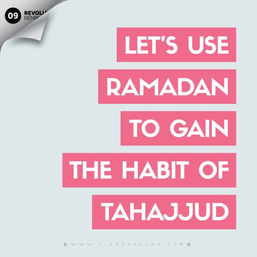 Develop a habit of praying Tahajjud and continuing to pray them for the remainder of the days. This will set you on better footing to continue with the Night Prayer for the rest of the year insha'Allah. For more visit www.lionofAllah.com