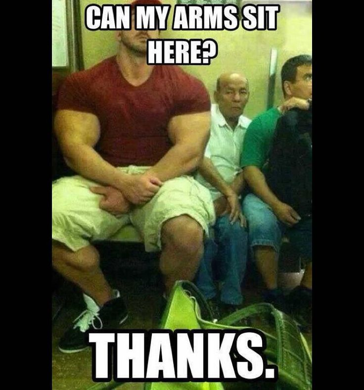 Funny Meme Workout : That moment when your arms need their own seats on the bus