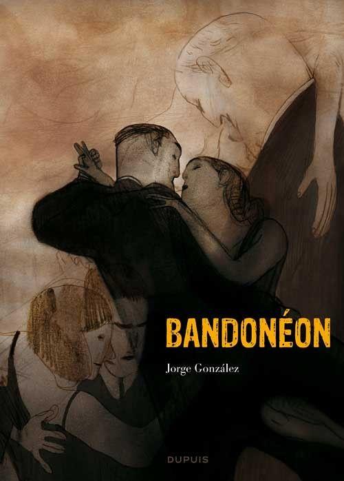 Bandonéon (Dupuis) -1- Bandonéon