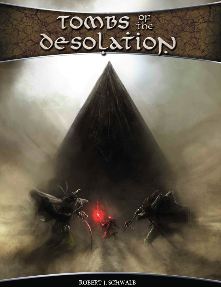 Tombs of the Desolation - Schwalb Entertainment | DriveThruRPG.com