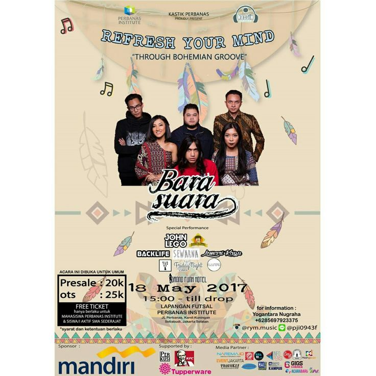 UKM Kastik Perbanas Proudly Present:  Refresh Your Mind 10 2017 🎶THROUGH BOHEMIAN GROOVE🚀🎶 Mark your calendar!! 🗓Thursday,Mei 18 2017 ⏰Start from 3 pm till drop 🏢At Perbanas Institute Jakarta 🎟20k Presale - 25k OTS ⭐️With GUEST STAR: BARASUARA   And Special Performance: -John Lego -Makmur Sejahtera -Lemari Kayu -BackLife -Sewarna -Old Trees -Friday Night Vibes -FeelMore -Grand Funk Hotel   Sponsor by: - Bank Mandiri  Supported by: - PERKUSI - KFC - Tupperware  With Media Partner…