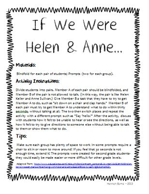 If We Were Helen & Anne - Teaching Kids About Helen Keller and Anne Thompson Activity from Cute in the Classroom on TeachersNotebook.com - (6 pages) - Teaching students about Helen Keller- What was it like for Helen and her teacher to learn and communicate? This fun activity will help students understand and empathize.
