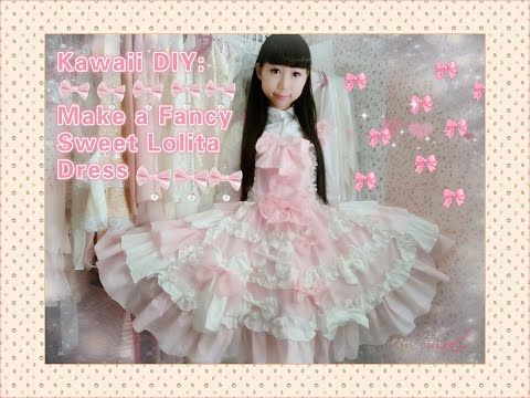 Kawaii DIY - How to make a fancy sweet lolita dress for anime conventions and new year parties. - YouTube