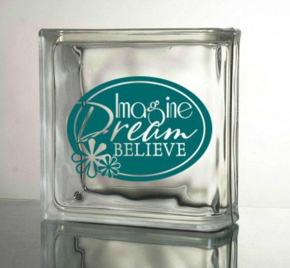 Imagine dream believe vinyl decal glass block ceramic tile sticker dlm080