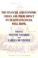 The financial and economic crises and their impact on health and social well-being / edited by Vicente Navarro and Carles Muntaner. Baywood, 2014 ----------------------- Bibliografía recomendada: ÉTICA MÉDICA,  Grao de Medicina, 2º
