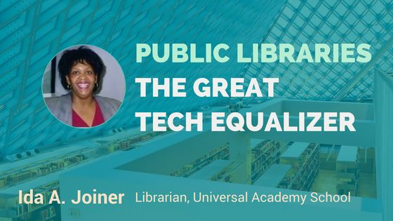 Public Libraries: The Great Tech Equalizer