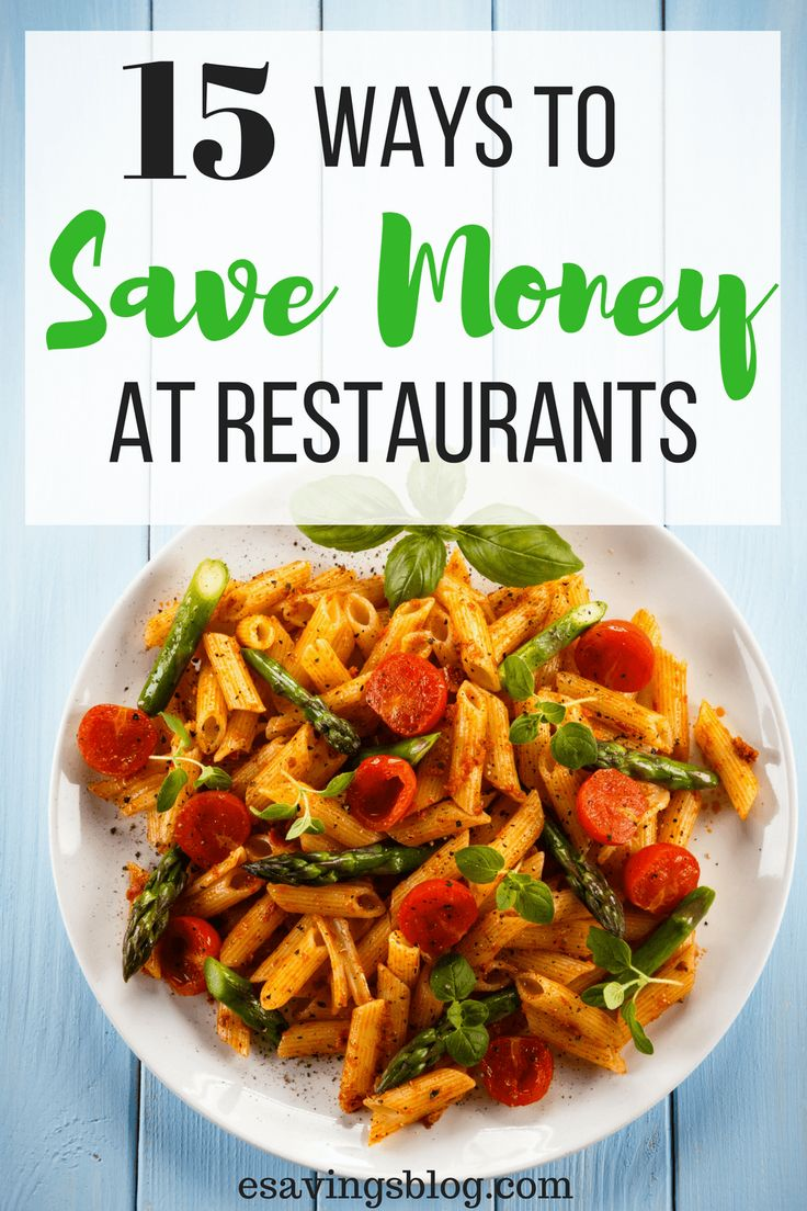 Save Money at Restaurants with these 15 Ways to Save Money Going out to Eat!