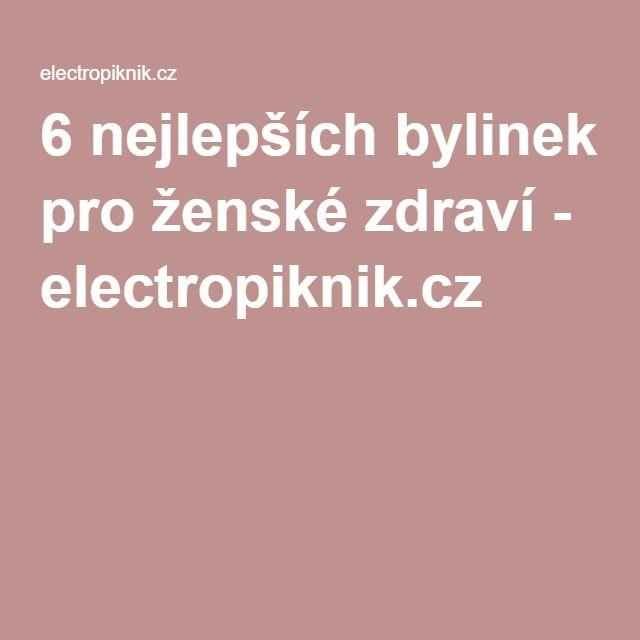 6 nejlepších bylinek pro ženské zdraví - electropiknik.cz