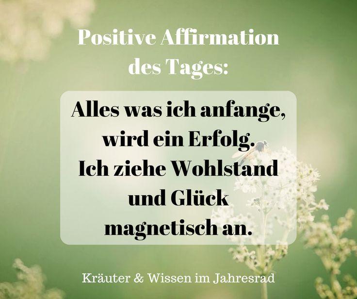 Positive Affirmationen und Motivationssprüche für jeden Tag findest du auf Kräuter & Wissen im Jahresrad. Ein Lächeln jeden Tag bringt Licht in die Welt