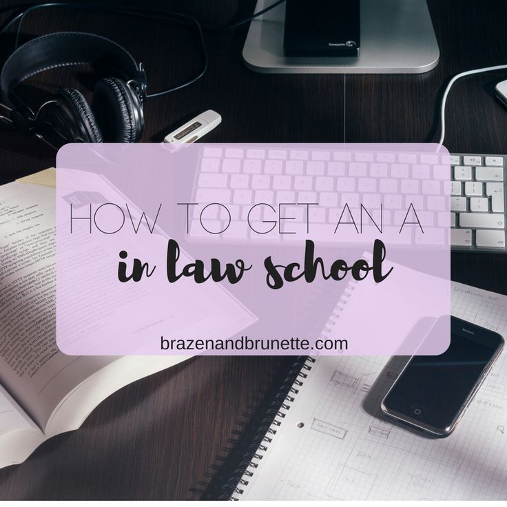 how to get an A in law
