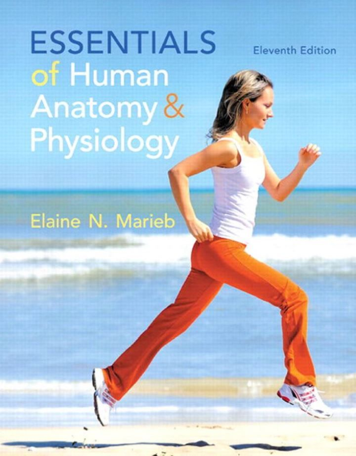 Essentials Of Human Anatomy And Physiology 11th Edition By