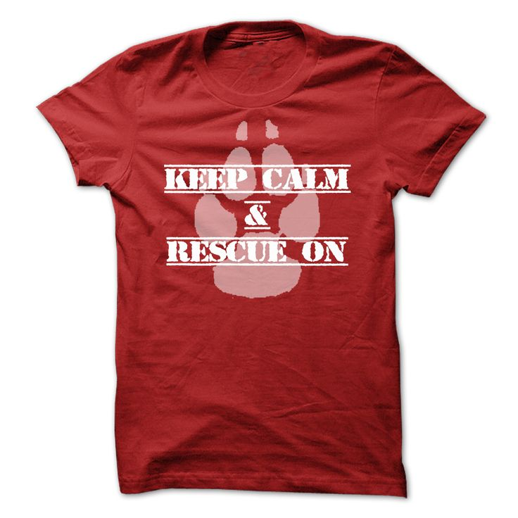 Keep Calm & Rescue On T-Shirt