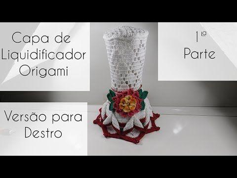 Capa de liquidificador Origami Versão destro -Parte 1