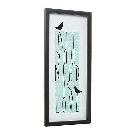 Debenhams Pale green 'All You Need Is Love' wall art- at Debenhams.com