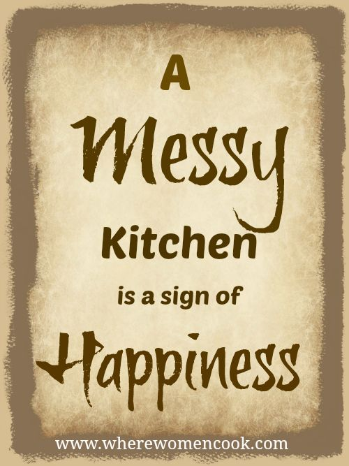 Kitchen Quotes Messy Kitchen Quotation Quote Inspiration Kitchen Pinterest To Be