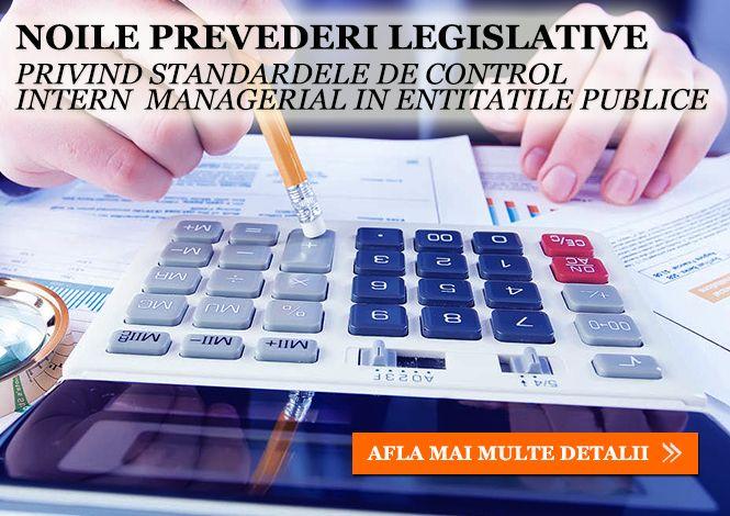 Curs - Noile Prevederi Legislative privind Standartele de Control Intern Managerial in Institutiile Publice
