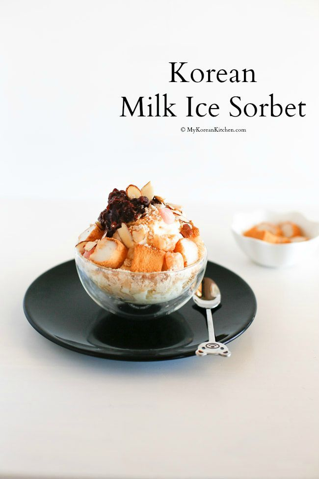Korean Milk Ice Sorbet: Injeolmi Bingsu: a perfect Korean summer dessert - loaded with delicious dessert toppings | MyKoreanKitchen.com