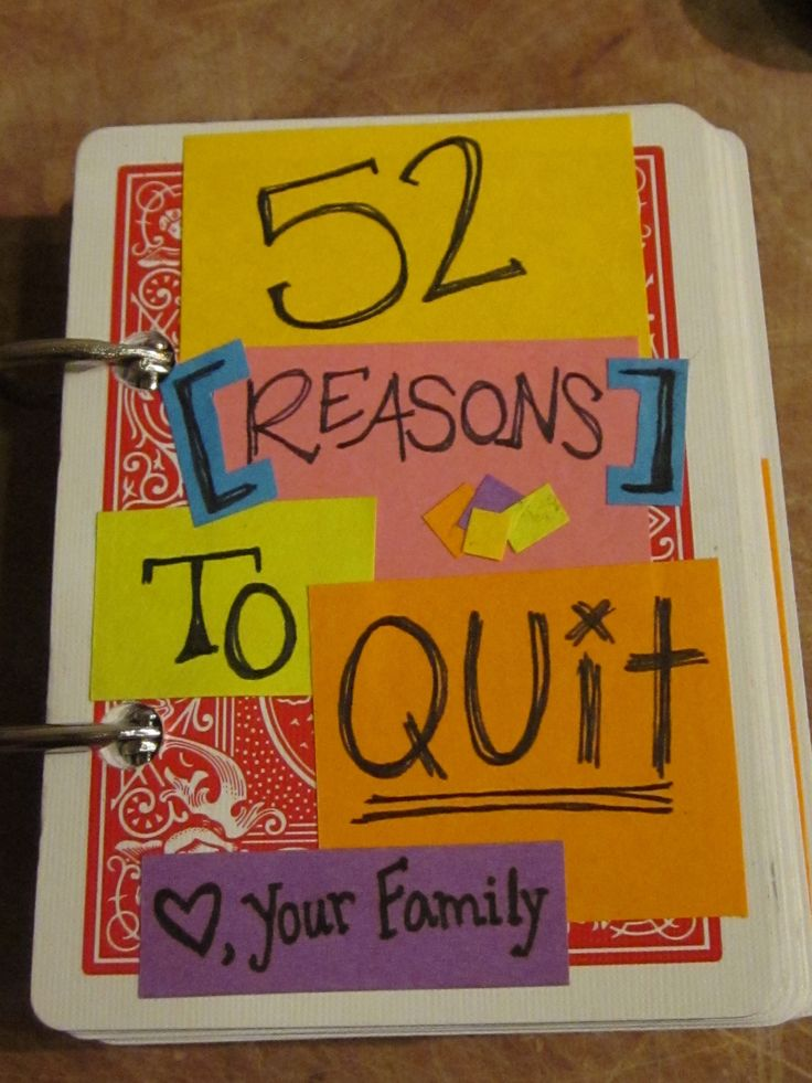Made to help my mother quit smoking :) 52 handwritten reasons. Definitely took a while, but the result was amazing!