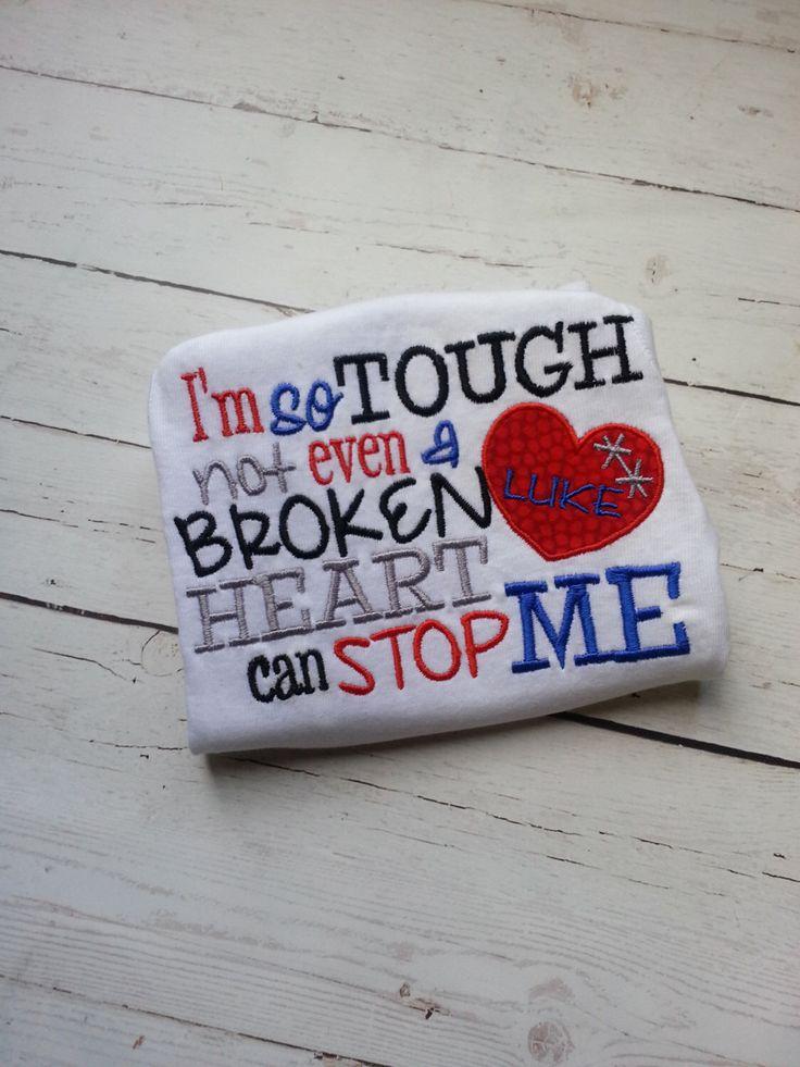 SALE!! I'm so tough not even a broken heart can stop me shirt -  chd awareness week -  heart warrior - CHD by NoOdLeSBoutique on Etsy https://www.etsy.com/listing/241458569/sale-im-so-tough-not-even-a-broken-heart