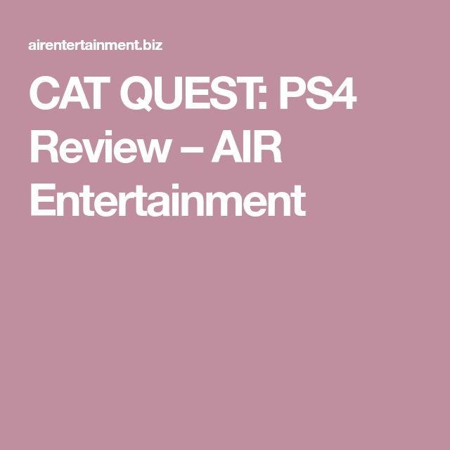 CAT QUEST: PS4 Review – AIR Entertainment