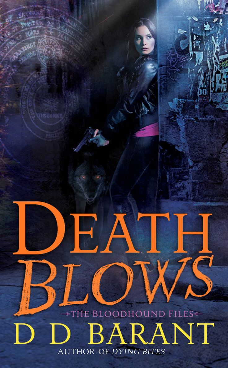 Review: Death Blows (book 2 Of The Bloodhound Files Series) By Dd Barant