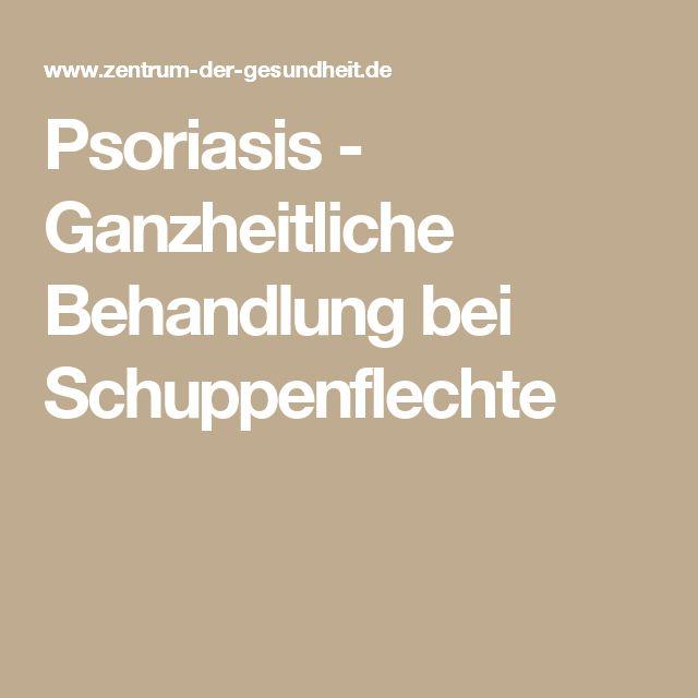Psoriasis - Ganzheitliche Behandlung bei Schuppenflechte