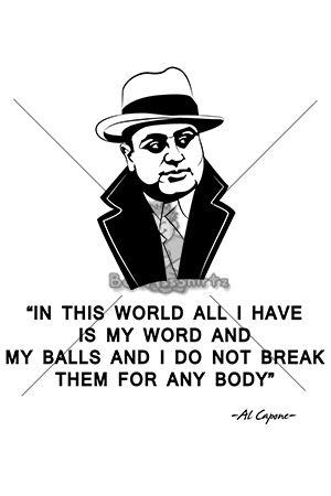 Al Capone Crazy Quotes